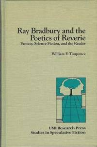 image of Ray Bradbury and the Poetics of Reverie: Fantasy, Science Fiction, and the Reader