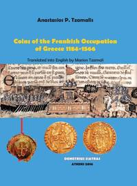 Coins of the Frankish Occupation of Greece 1184-1566