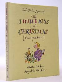 THE TWELVE DAYS OF CHRISTMAS (CORRESPONDENCE) by  John Julius Norwich - 1st edition. - 1998 - from Stella & Rose's Books (SKU: 2129834)