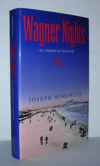 WAGNER NIGHTS An American History