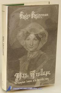 Mrs. Trollope: The Triumphant Feminine in the Nineteenth Century