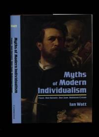 Myths of Modern Individualism; Faust, Don Quixote, Jon Juan, Robinson Crusoe