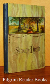 image of Strong as Death: A Historical Narrative of the First Quarter of the  Eighteenth Century.