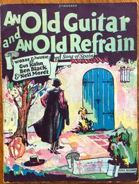 An Old Guitar and an Old Refrain: A Song of Spain