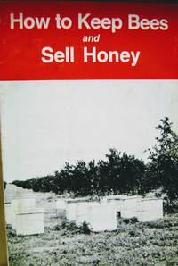How to Keep Bees and Sell Honey