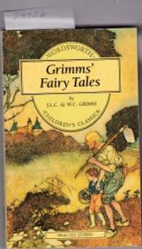 GRIMMS FAIRY TALES SELECTED STORIES - WORDSWORTH CHILDREN'S CLASSICS  rabbiy's bride, six soldiers of fortune, clever grethel, death of the hen,  hans in luck,goose girl,raven,frog prince,cat and mouse in  partnership,wolf and the seven little goats, faithful john, wonderful  musician, vagabonds, brother and sister, etc by  Lucy (translated by)  Crane - Paperback - wordsworth Edition - 1993 - from Seneca Valley Used Books & Paper Collectibles and Biblio.com