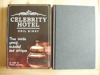 image of Celebrity Hotel  -  True Inside Gossip, Scandal and Intrigue     (SIGNED COPY)