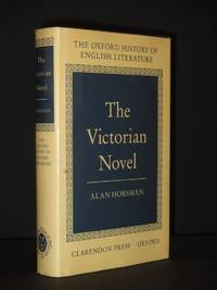 The Victorian Novel: The Oxford History of English Literature