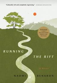 Running the Rift by Naomi Benaron - 2012