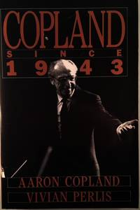 Copland Since 1943