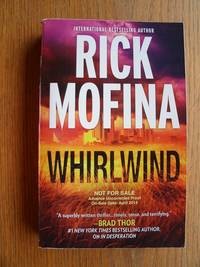 Whirlwind by  Rick Mofina - Paperback - Signed First Edition - 2014 - from Scene of the Crime Books, IOBA (SKU: 21264)