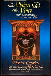 The Vision & The Voice With Commentary And Other Papers The Collected  Diaries of Aleister Crowley, 1909-1914 E. V.