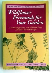 Wildflower Perennial For Garden (American Garden Classics)