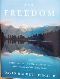 Fairness and freedom History  of two open societies New Zealand and United States