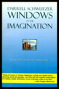 WINDOWS OF THE IMAGINATION - Essays on Fantastic Literature