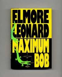 image of Maximum Bob  - 1st Edition/1st Printing