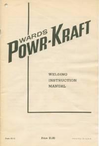 Wards Power-Kraft Welding Instruction Manual