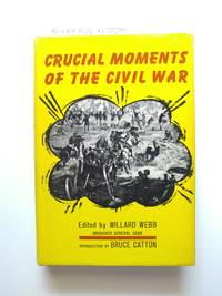 Crucial Moments of the Civil War