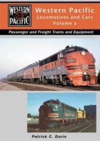image of Western Pacific Locomotives and Cars, Vol. 2