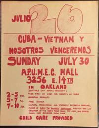 image of Julio 26. Cuba - Vietnam y nosostros venceremos [handbill]
