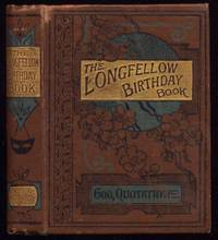 The Longfellow Birthday Book with Diary for Memoranda