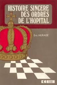 Histoire sincère des Ordres de l'Hôpital