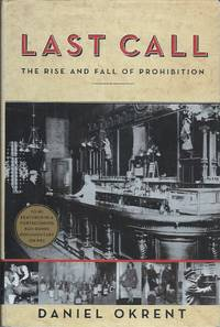 Last Call__The Rise and Fall of Prohibition