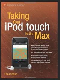 image of Taking Your iPod touch to the Max (Technology in Action)