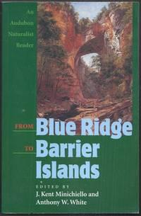 From Blue Ridge to Barrier Islands. An Audubon Naturalist Reader