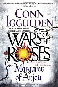 image of Wars of the Roses: Margaret of Anjou (This book was printed in the UK as Trinity and in the US as Margaret of Anjou): 2