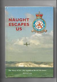 Naught Escapes Us The Story of No. 206 Squadron Royal Air Force