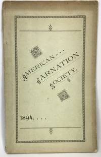 Annual Report Of the American Carnation Society - 1894 Indianapolis, Ind., February 20 - 21