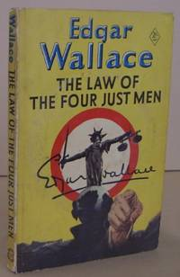 The Law of the Four Just Men by  Edgar WALLACE - Reprint. - 1952 - from Mainly Fiction and Biblio.com