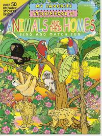 MY FAVORITE STICKER BOOK OF ANIMALS AND THEIR HOMES FINDD AND MATCH FUN