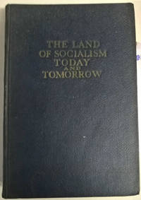 The Land of Socialism Today and Tomorrow