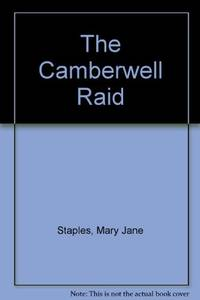 The Camberwell Raid by  Mary Jane Staples - Hardcover - from World of Books Ltd (SKU: GOR003120524)