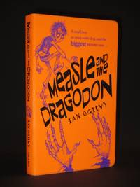 Measle and the Dragodon [SIGNED] by Ian Ogilvy / Chris Mould (llust.) - Paperback - Signed First Edition - 2004 - from Tarrington Books and Biblio.com