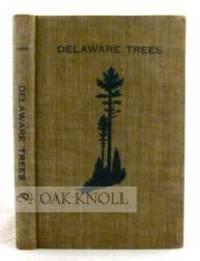 Dover: Delaware State Forestry Department, 1937. cloth. 8vo. cloth. 250 pages. B1-269. Copyright is ...