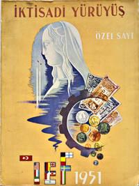 Iktisadi Yuruyus Ozel Sayi (Economic Travel) Magazine, 1951 by  A. T. et al Yazman - Paperback - 1st Edition - 1950 - from BohemianBookworm and Biblio.co.uk