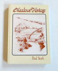 Meadows Heritage by  Paul B Stark - 1st Edition - 1983 - from Adelaide Booksellers (SKU: BIB280993)