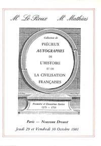 Sale 29/30 Octobre 1981: Collection de précieux autographes de l'histoire  et de la civilisation Françaises.