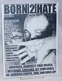 Born 2 Hate Fanzine. Issue Six
