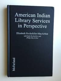 American Indian Library Services In Perspective From Petroglyphs to Hypertext