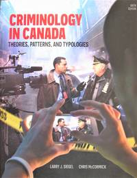 image of Criminology In Canada: Theories, Patterns, And Typologies