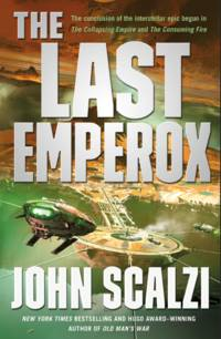 Last Emperox - The Interdependency, vol. 3