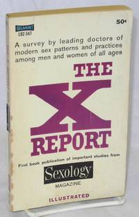 The X report from Sexology magazine; illustrated