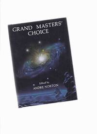 GRAND MASTERS' CHOICE / NESFA (includes:  Long Watch; With Folded Hands; The Autumn Land; A...