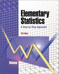 image of Elementary Statistics: A Step By Step Approach (4th Edition )