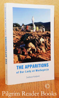 The Apparitions of Our Lady at Medugorje: A Historical Account with  Interviews.