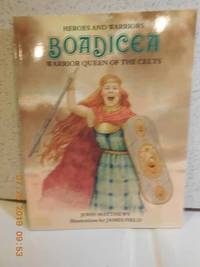 Boadicea Warrior Queen of the Celts